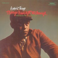 Things Have Got To Change — Archie Shepp