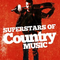 Superstars of Country Music — Country Hit Superstars, Country And Western, Country Hit Superstars|Country And Western|Country Music
