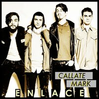 Enlace - Single — Callate Mark