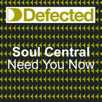 Need U Now — Soul Central