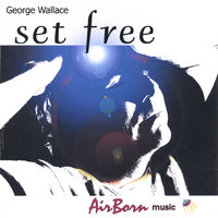 Set Free — George wallace