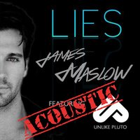 Lies — Unlike Pluto, James Maslow