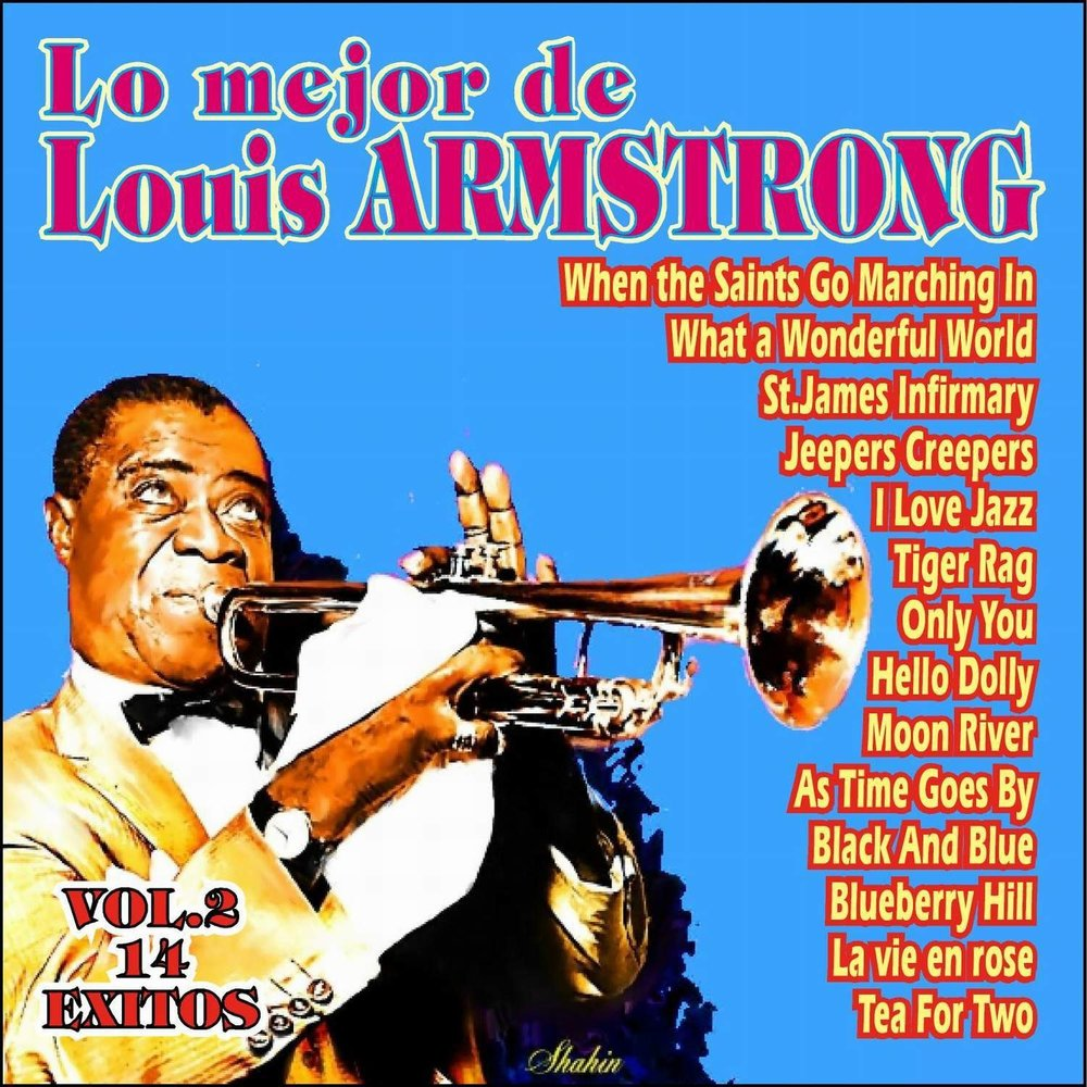 When The Saints Go Marching In — Louis Armstrong. Слушать ...