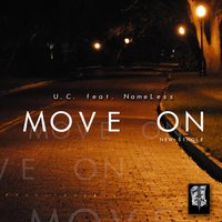 Move On (feat. Nameless) — Unforgotten Child