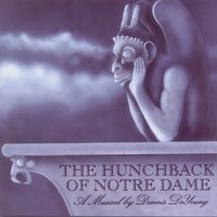 The Hunchback of Notre Dame: A Musical by Dennis DeYoung — Dennis DeYoung