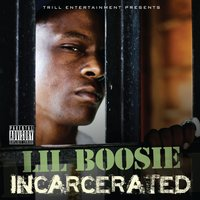 Incarcerated — Lil Boosie