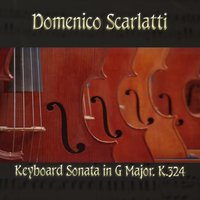 Domenico Scarlatti: Keyboard Sonata in G Major, K.324 — Доменико Скарлатти, The Classical Orchestra, John Pharell, Michael Saxson