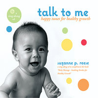 Talk to Me - Happy Tunes for Healthy Growth — Bradley Leighton, Suzanne P. Reese, Doug Reese