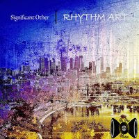 Rhythm Art — Significant Other