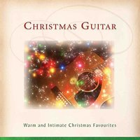 Christmas Guitar - Warm and Intimate Christmas Favourites — The London Fox Players