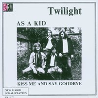 As A Kid — Twilight
