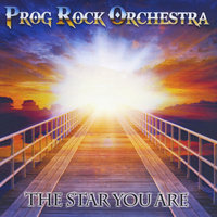 The Star You Are — Prog Rock Orchestra