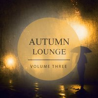 Autumn Lounge, Vol. 3 — сборник