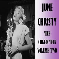 The Collection Volume Two — June Christy
