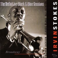 Broadway (The Definitive Black & Blue Sessions) [Paris, France 1984] — Irvin Stokes