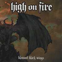 Blessed Black Wings — High On Fire