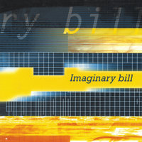 Imaginary bill — Imaginary Bill