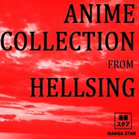 Anime collection from hellsing — Manga Star