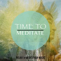 Time to Meditate, Vol. 1 — сборник