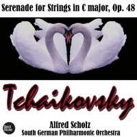 Tchaikovsky: Serenade for Strings in C major, Op. 48 — South German Philharmonic Orchestra & Alfred Scholz