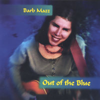 Out of the Blue — Barb Mazz