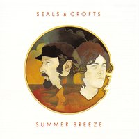 Summer Breeze — Seals and Crofts