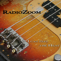 I Can Feel the Heat — Radiozoom