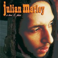 A Time & Place — Julian Marley