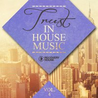 Trust in House Music, Vol. 4 — сборник