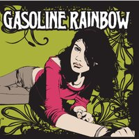 Gasoline rainbow — Ravi, Standstill, Lula fortune, Atomic garden, Billy the kill, Gas drummers