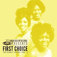 The Early Years Vol. 1 — First Choice