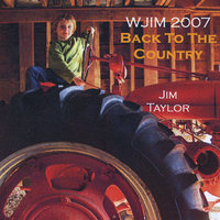 Wjim 2007: Back to the Country — Jim Taylor
