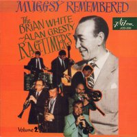 Muggsy Remembered, Vol. 2 — Brian White, Geoff Cole, Goff Dubber, The Brian White - Alan Gresty Ragtimers, Tony Bagot, Alan Gresty