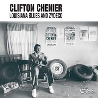 Louisiana Blues And Zydeco — Clifton Chenier