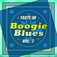Taste of Boogie Blues, Vol. 2 — сборник