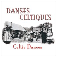 Danses celtiques (Celtic Dances) — Son Ha Koroll