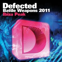 Defected Battle Weapons 2011 Ibiza Peak — сборник