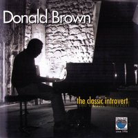 The Classic Introvert — Donald Brown