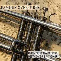 Famous Overtures, Rossini Tchaikovsky, Beethoven & Wagner — London Festival Orchestra, Alfred Scholz, Franz Von Suppe, Hans-Jurgen Walther