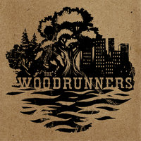 The Woodrunners - EP — The Woodrunners