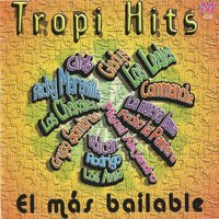 Tropi Hits: El Mas Bailable — сборник