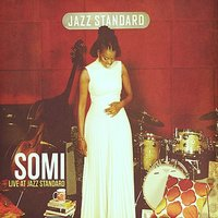 Live at Jazz Standard — Somi