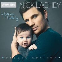 A Father's Lullaby — Nick Lachey