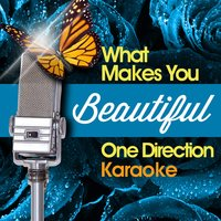 What Makes You Beautiful - One Direction Karaoke — Future Hitmakers