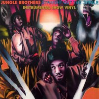 Straight out the Jungle: The Instrumental Show — Jungle Brothers