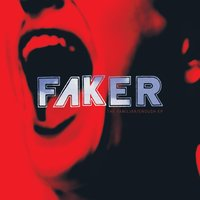 The Familiar / Enough EP — Faker