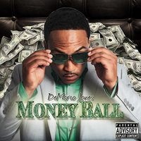 Money Ball — Demarco Jones