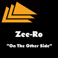 On The Other Side — Zee-Ro