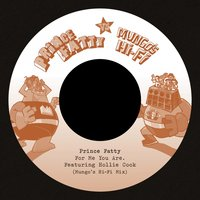 For Me You Are/Say What You're Saying — Prince Fatty, Hollie Cook, George Dekker