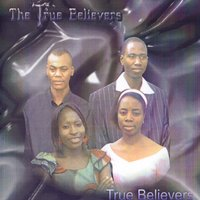 True Believers — The True Believers